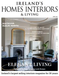 Irish Homes Interiors _ Living April Issue